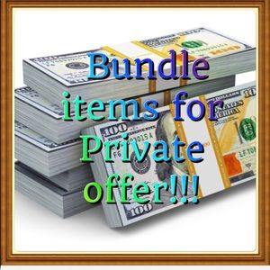 Bundle items for private offer!!!!